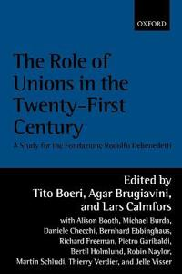 The Role of Unions in the 21St-Century