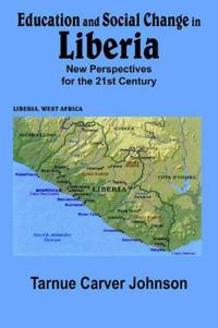 Education And Social Change In Liberia
