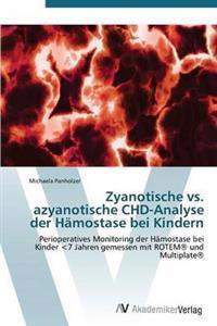 Zyanotische vs. Azyanotische Chd-Analyse Der Hamostase Bei Kindern