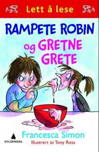 Rampete Robin og Gretne Grete