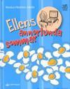 Ellens annorlunda sommar