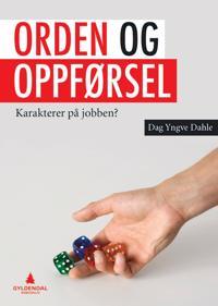 Orden og oppførsel - Dag Yngve Dahle pdf epub