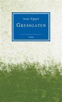 Gressgaten - Asar Eppel pdf epub