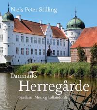 Danmarks Herregårde-Sjælland, Møn og Lolland-Falster