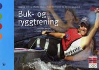 Buk- og ryggtrening - Morten Bråten, Håvard Engell, Hilde Fredriksen, Mathias Lilleheim pdf epub