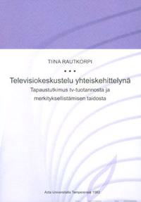 Televisiokeskustelu yteiskehittelynä