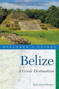Explorer's Guide Belize