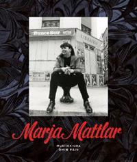 Marja Mattlar - musiikkiura omin päin