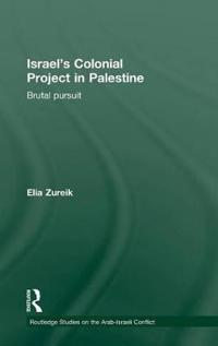 Israel's Colonial Project in Palestine