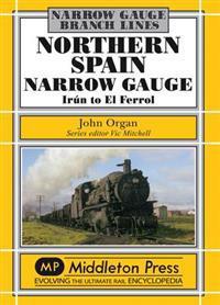 Northern Spain Narrow Gauge