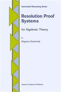 Resolution Proof Systems