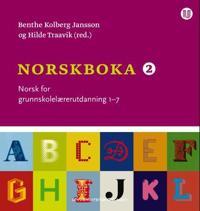 Norskboka 2; norsk for grunnskolelærerutdanning 1-7