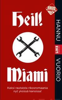Heil!/ Miami (yhteisnide)