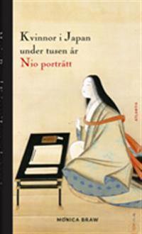 Kvinnor i Japan under tusen år : nio porträtt