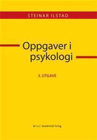 Oppgaver i psykologi - Steinar Ilstad | Inprintwriters.org