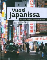 Vuosi Japanissa Opas arkeen ja elämään vieraassa kulttuurissa