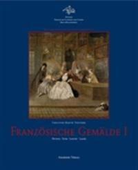 Franzosische Gemalde I: Watteau Pater Lancret Lajoue