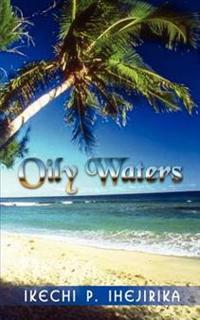 Oily Waters