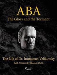 Aba - The Glory and the Torment