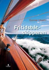 Fritidsbåtskipperen - Gunnar Ulseth pdf epub