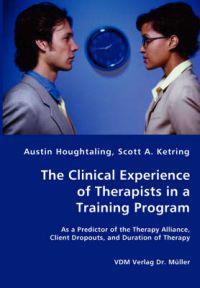 The Clinical Experience of Therapists in a Training Program