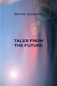 Tales from the Future
