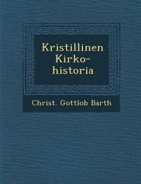 Kristillinen Kirko-historia