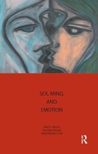 Sex, Mind And Emotion