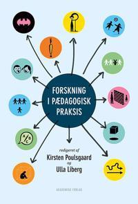 Forskning i pædagogisk praksis