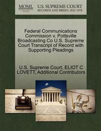 Federal Communications Commission V. Pottsville Broadcasting Co U.S. Supreme Court Transcript of Record with Supporting Pleadings