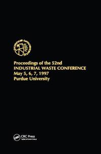 Proceedings of the 52nd Industrial Waste Conference