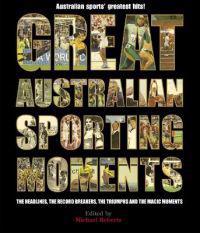 Great Australian Sporting Moments