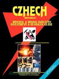 Czech Republic Mineral & Mining Sector Investment And Business Guide