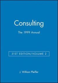 The 1999 Annual, Volume 2: Consulting