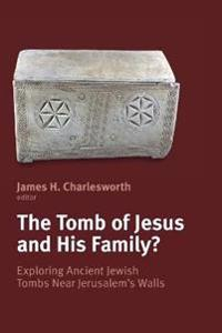 The Tomb of Jesus and His Family?