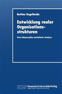 Entwicklung Realer Organisationsstrukturen