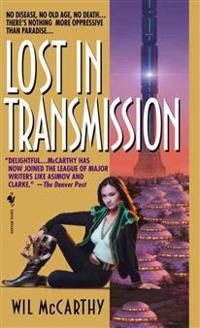Lost in Transmission: A Queendom of Sol Novel