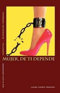 Mujer, de Ti Depende