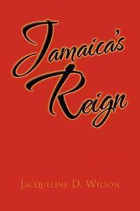 Jamaica's Reign