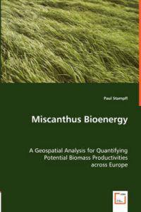 Miscanthus Bioenergy
