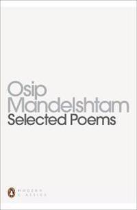 Mandelshtam: Selected Poems