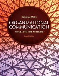 Organizational communication - approaches and processes