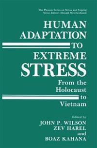 Human Adaptation to Extreme Stress