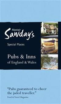 Alastair Sawday's Special Places Pubs & Inns of England & Wales