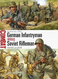 German Infantryman Vs Soviet Rifleman: Somme 1916