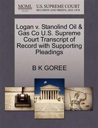 Logan V. Stanolind Oil & Gas Co U.S. Supreme Court Transcript of Record with Supporting Pleadings