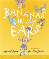 Bananas in My Ears: A Collection of Nonsense Stories, Poems, Riddles, and Rhymes