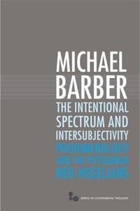 The Intentional Spectrum and Intersubjectivity
