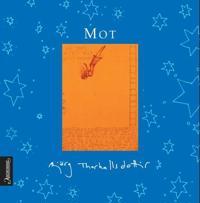 Mot - Bjørg Thorhallsdottir | Inprintwriters.org