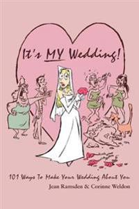 It's My Wedding!